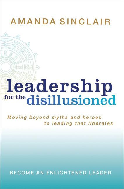 Afbeelding van Leadership for the Disillusioned
