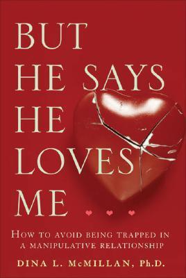 Afbeelding van But He Says He Loves Me