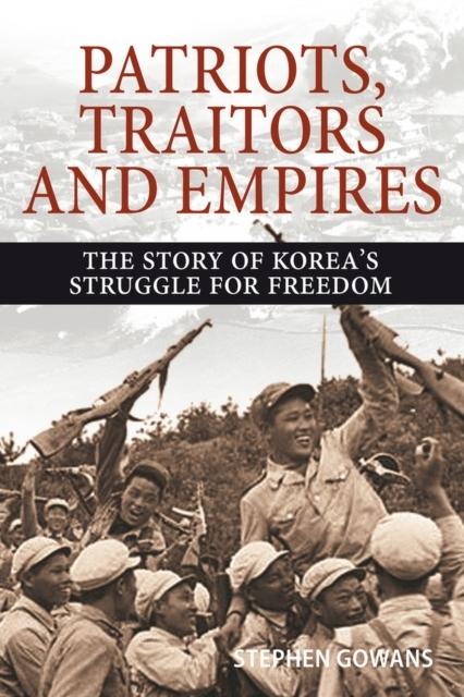 Afbeelding van Patriots, Traitors and Empires