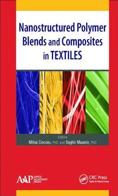 Afbeelding van Nanostructured Polymer Blends and Composites in Textiles