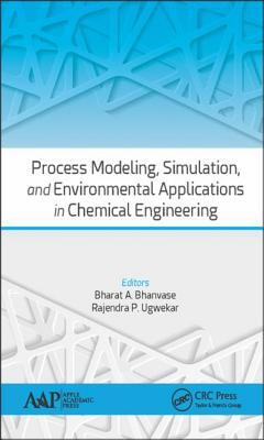 Afbeelding van Process Modeling, Simulation, and Environmental Applications in Chemical Engineering