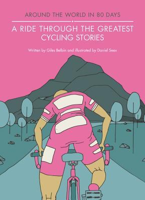 Afbeelding van A Ride Through the Greatest Cycling Stories