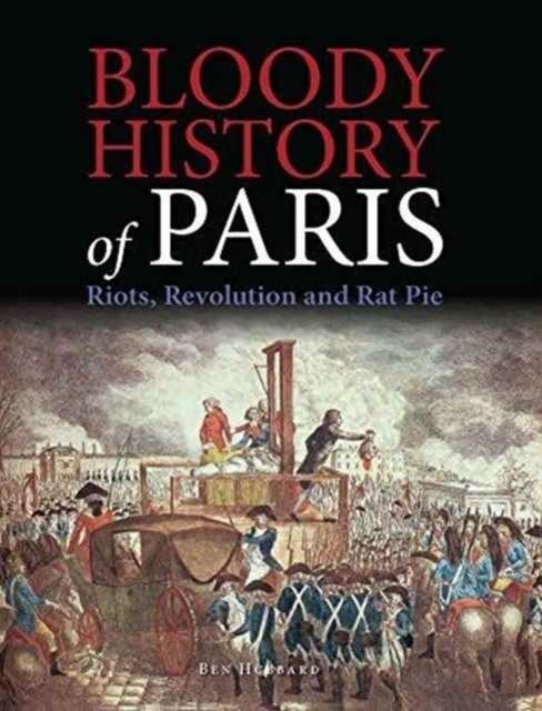 Afbeelding van Bloody History of Paris