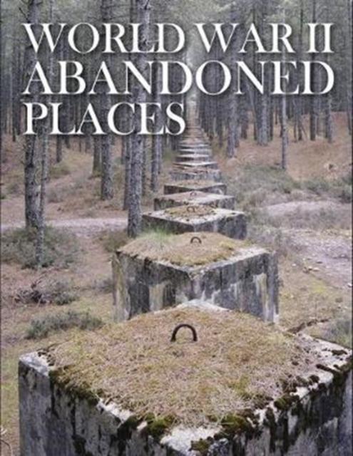 Afbeelding van World War II Abandoned Places