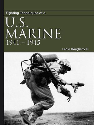 Afbeelding van Fighting Techniques of a U.S. Marine 1941-1945