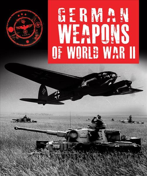 Afbeelding van German Weapons of World War II