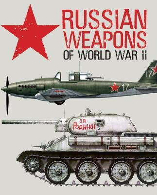Afbeelding van Russian Weapons of World War II