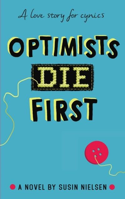 Afbeelding van Optimists Die First
