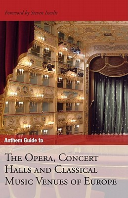 Afbeelding van Anthem Guide to the Opera, Concert Halls and Classical Music Venues of Europe