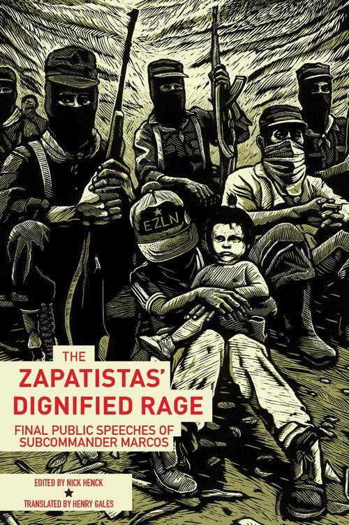 Afbeelding van The Zapatistas' Dignified Rage