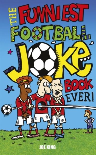 Afbeelding van Funniest Football Joke Book Ever!