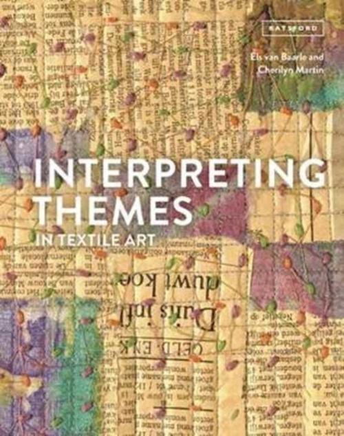 Afbeelding van Interpreting Themes in Textile Art