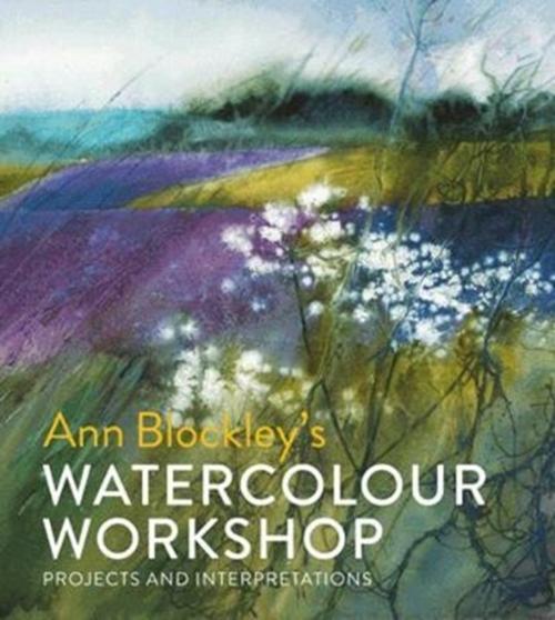 Afbeelding van Ann Blockley's Watercolour Workshop