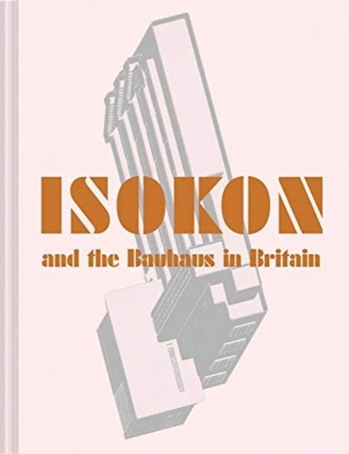 Afbeelding van Isokon and the Bauhaus in Britain