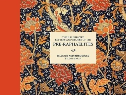 Afbeelding van The Illustrated Letters and Diaries of the Pre-Raphaelites