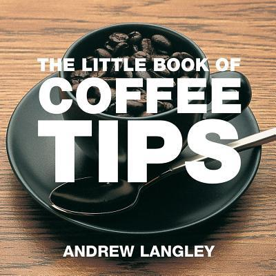 Afbeelding van The Little Book of Coffee Tips
