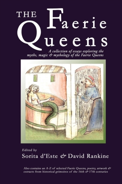 Afbeelding van The Faerie Queens - A Collection of Essays Exploring the Myths, Magic and Mythology of the Faerie Queens