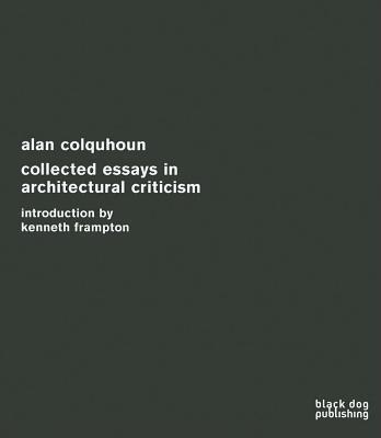 Afbeelding van Collected Essays in Architectural Criticism