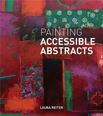 Afbeelding van Painting Accessible Abstracts