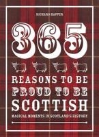 Afbeelding van 365 Reasons to Be Proud to Be Scottish