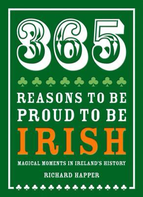 Afbeelding van 365 Reasons to Be Proud to Be Irish