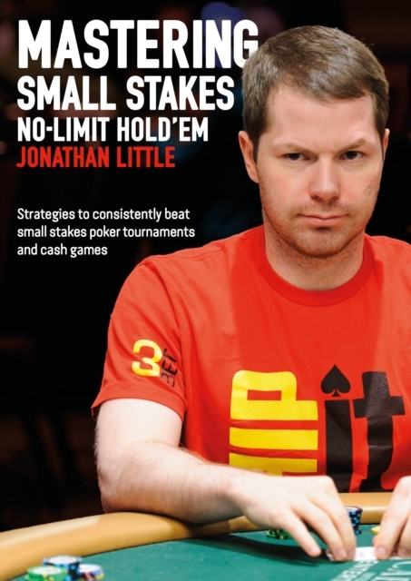 Afbeelding van Mastering Small Stakes No-Limit Hold'em