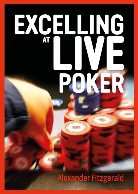 Afbeelding van Exploitative Play in Live Poker