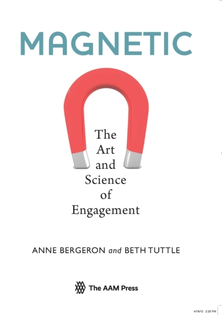 Afbeelding van Magnetic - The Art and Science of Engagement