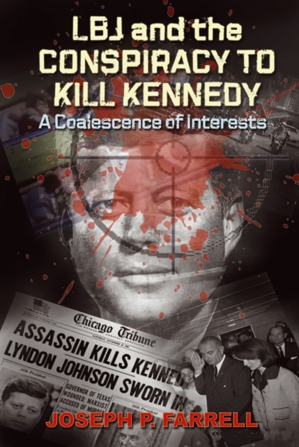 Afbeelding van LBJ and the Conspiracy to Kill Kennedy