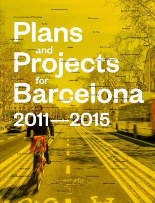 Afbeelding van Plans and Projects for Barcelona 2011-2015