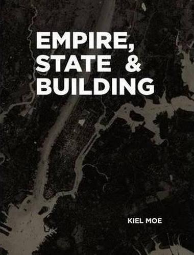 Afbeelding van Empire, State & Building