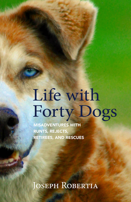 Afbeelding van Life with Forty Dogs