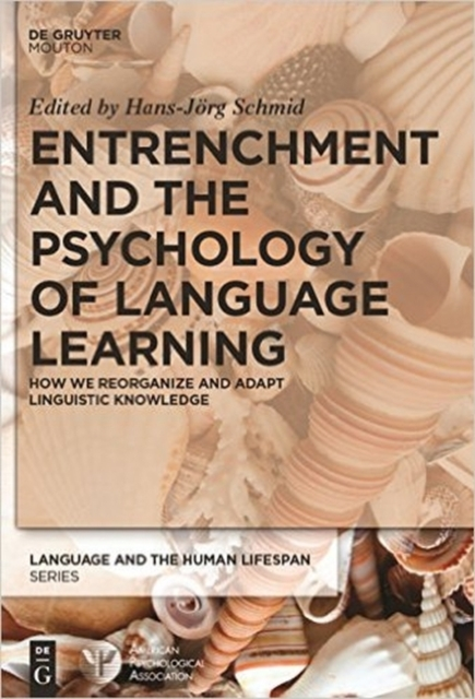Afbeelding van Entrenchment and the Psychology of Language Learning