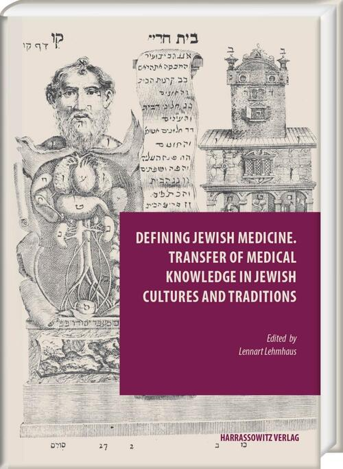 Afbeelding van Defining Jewish Medicine. Transfer of Medical Knowledge in Jewish Cultures and Traditions