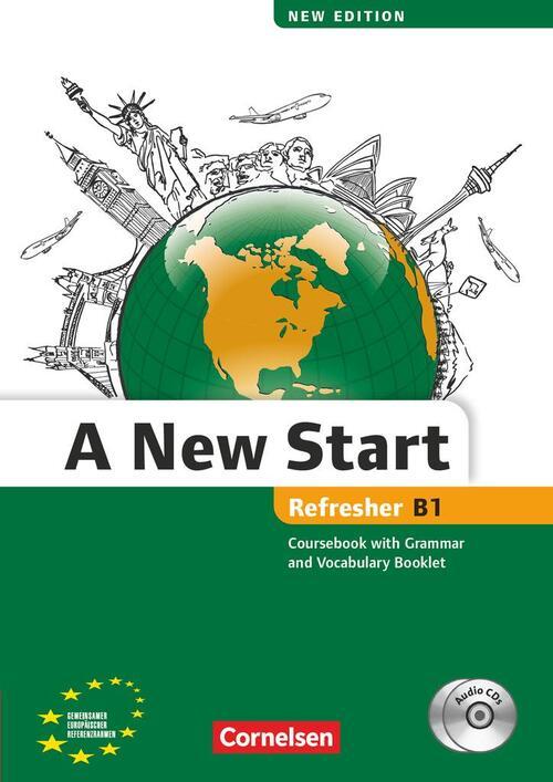 A New Start B1: Refresher. Kursbuch mit Audio CD, Grammatik- und Vokabelheft - Annie Cornford