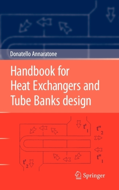 Handbook for Heat Exchangers and Tube Banks design - Donatello Annaratone