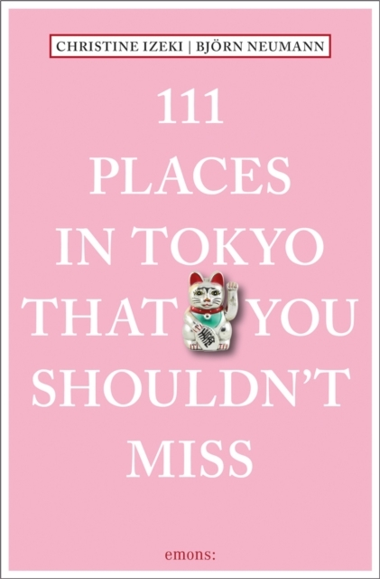 Afbeelding van 111 Places in Tokyo That You Shouldn't Miss