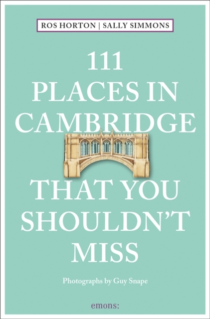 Afbeelding van 111 Places in Cambridge That You Shouldn't Miss