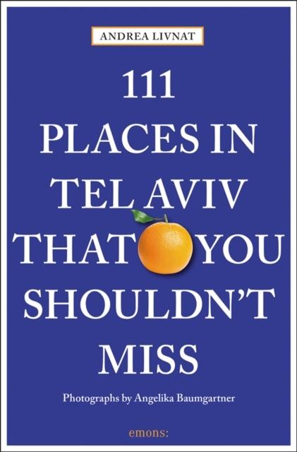 Afbeelding van 111 Places in Tel Aviv The You Shouldn't Miss