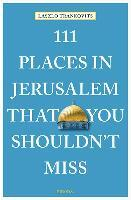 Afbeelding van 111 Places in Jerusalem That You Shouldn't Miss