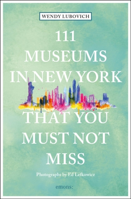 Afbeelding van 111 Museums in New York That You Must Not Miss