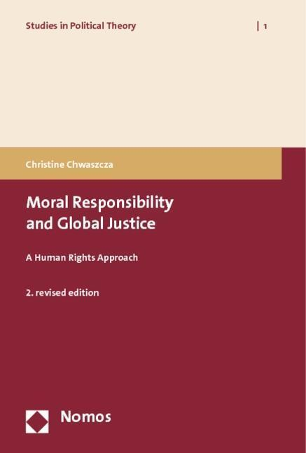Moral Responsibility and Global Justice - Christine Chwaszcza