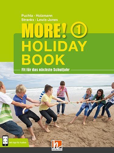 MORE! Holiday Book 1, mit 1 Audio - Christian Holzmann, Herbert Puchta, Jeff Stranks, Peter Lewis-Jones