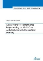 Afbeelding van Abstractions for Performance Programming on Multi-Core Architectures with Hierarchical Memory