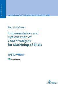 Afbeelding van Implementation and Optimization of CAM Strategies for Machining of Blisks