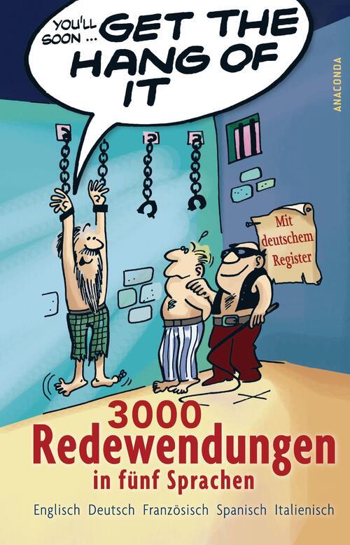 Afbeelding van Get the Hang of it. 3000 Redewendungen in fünf Sprachen