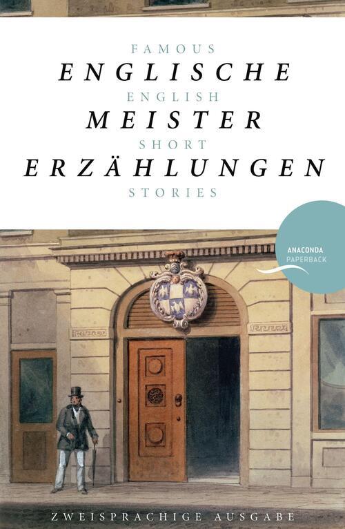 Afbeelding van Englische Meistererzählungen / Famous English Short Stories (Dickens, Hardy, Kipling, Lawrence, Chesterton, Woolf, Greene)