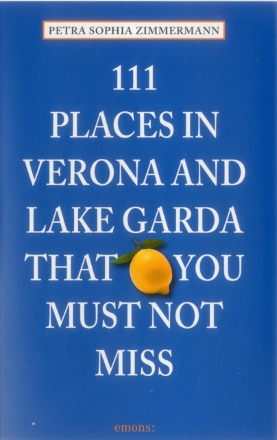 Afbeelding van 111 Places in Verona and Lake Garda that you must not miss