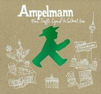 Afbeelding van Ampelmann - From Traffic Signal to Cultural Icon