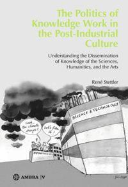 Afbeelding van The Politics of Knowledge Work in the Post-Industrial Culture